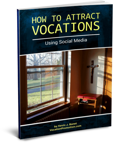 How to Attract Catholic Vocations Using Social Media, ebooklet